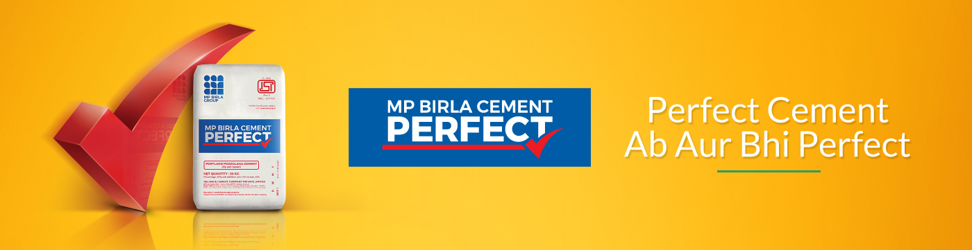 Perfect Cement Ab Aur Bhi Perfect - MP Birla Cement