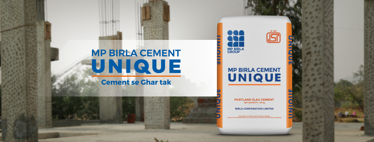Mp Birla Cement Unique Is A Premium Brand Of Portland Slag Cement